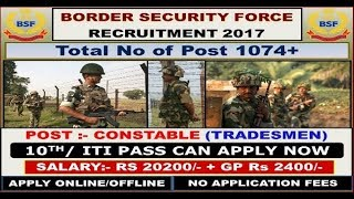 1074 Jobs Opening For 10th pass / ITI in BSF - Government Jobs 2017 Video