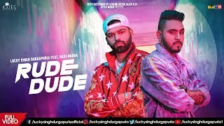 Rude Dude Lucky Singh Durgapuria Free MP3 Song Download 320 Kbps