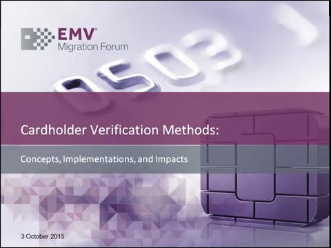 Understanding EMV Cardholder Verification Methods