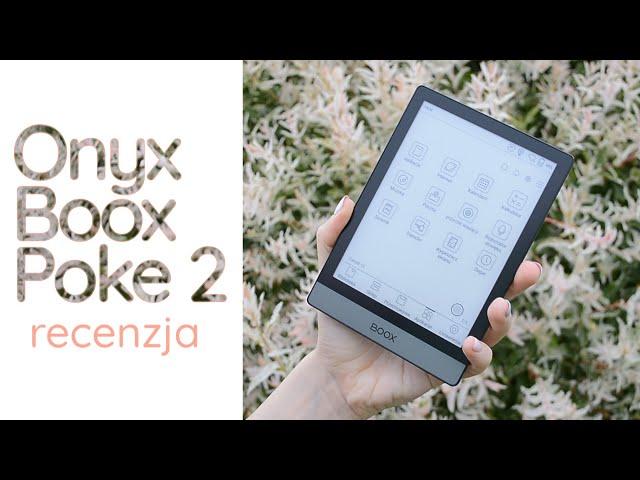 Zalety i wady Onyx Boox Poke 2