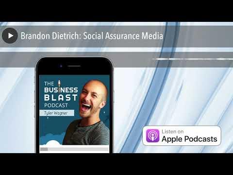 Brandon Dietrich: Social Assurance Media