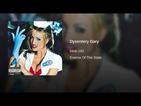 Dysentery Gary