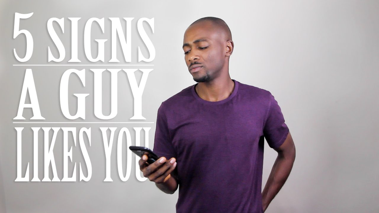 5 Signs A Guy Likes You - YouTube