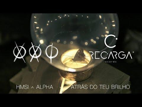 HMSI ^ ALPHA - ATRÁS DO MEU BRILHO XXI