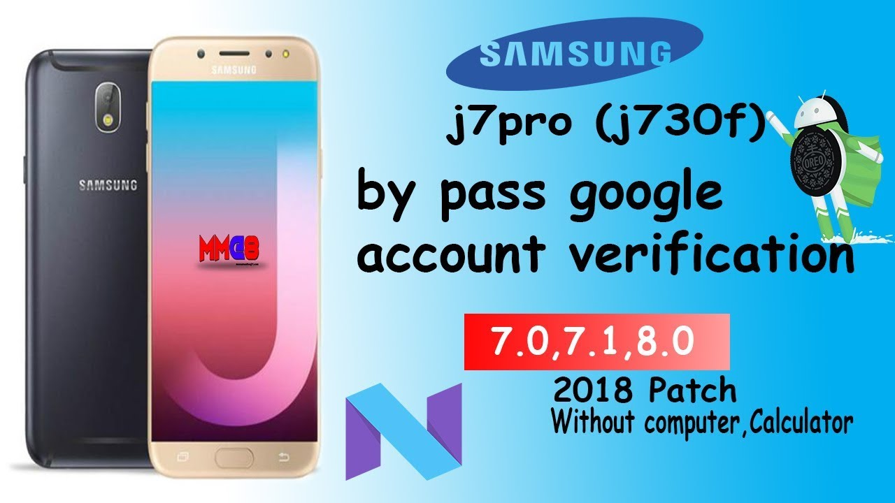 Samsung J7 Pro( j730gm,j730f,j730g) frp unlock without flash 7 0 7 1