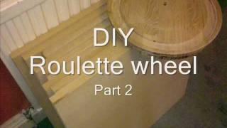 DIY Roulette Wheel part 2