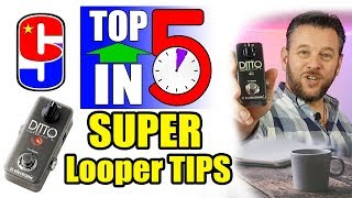 Looper pedal tips (to boost your playing and writing) | top 5 in 5 #1