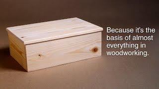 Wie man eine basic-box. Und warum müssen Sie wissen, wie. | Holzbearbeitung GRUNDLAGEN.