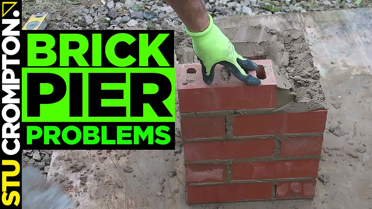How Not To Build A Brick Pier Bricklaying Tutorial Youtube
