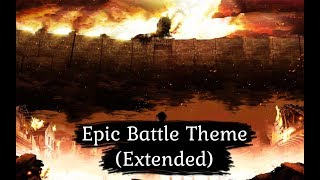 Attack On Titans (Shingeki no Kyojin) OST - Epic Battle Theme (Extended)