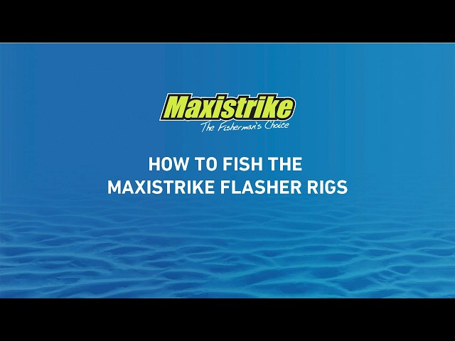 Learn how to fish with Maxistrike Flasher Rigs