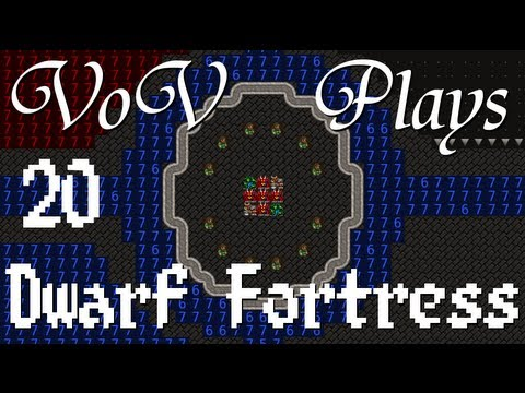 VoV Plays Dwarf Fortress - Part 20: Heart Of Glass