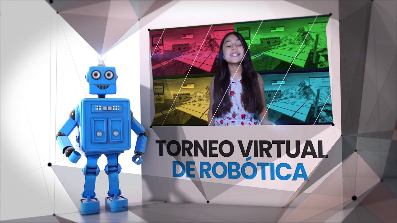 Torneo virtual de Robótica 2020 para todos los niños de Latinoamérica