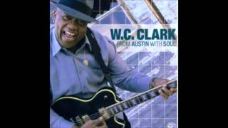 W C Clark Aint it Funny How Time Slips Away