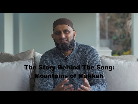 The Story Behind The Song: Mountains of Makkah