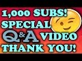 1K SUBSCRIBERS SPECIAL VIDEO!
