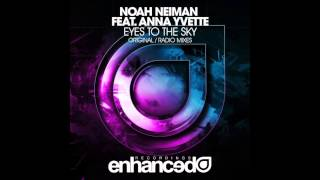 Noah Neiman Feat. Anna Yvette - Eyes To The Sky (Original Mix)