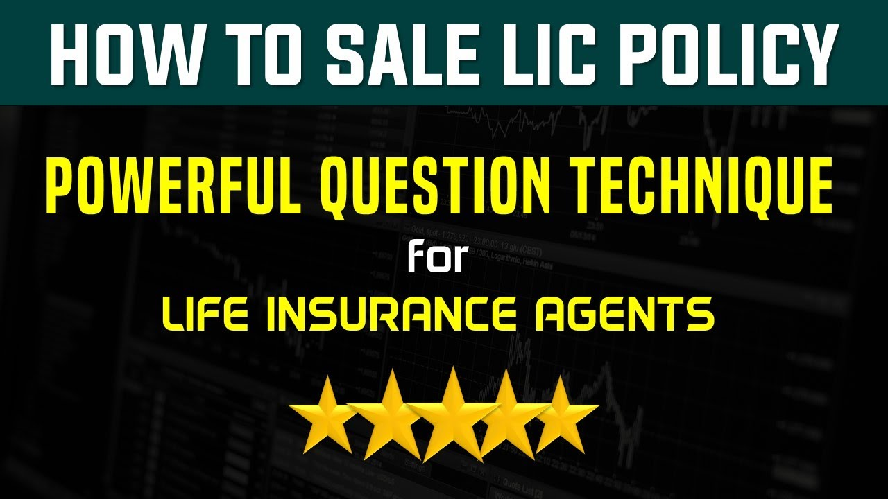 How to Sale LIC Policy | Powerful Question Technique for ...