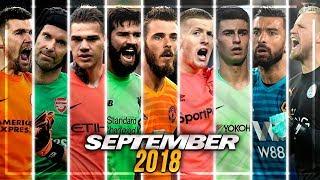 vuclip Best Premier League Goalkeepers 2018/19 ▬ September •  Amazing Saves || HD
