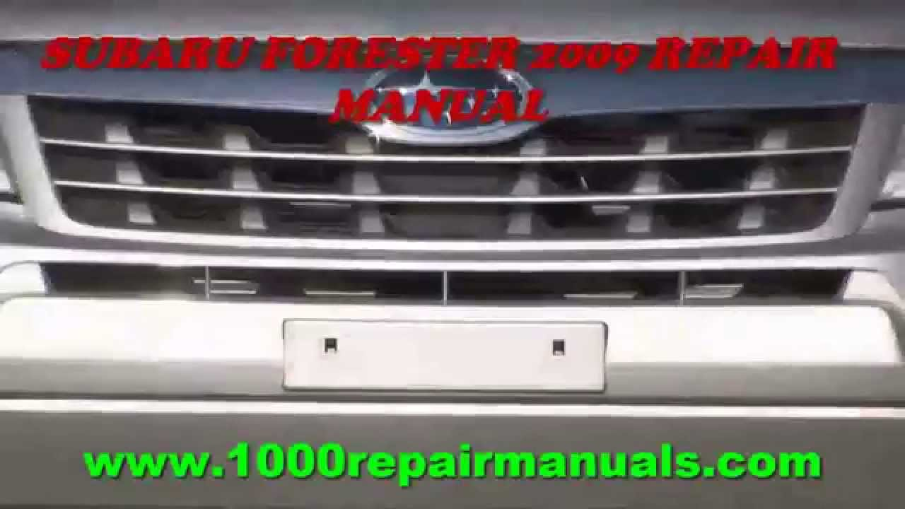 subaru forester 2009 repair manual youtube rh youtube com 2014 Subaru Forester Manual 2017 Subaru Forester Interior