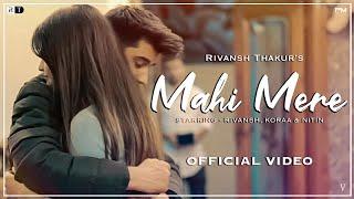 Mahi Mere: Rivansh Thakur | Bollywood romantic song 2021| @V Jackk Music | Paul media |