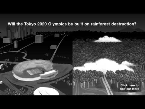 Will the 2020 Tokyo Olympics be built on rainforest destruct