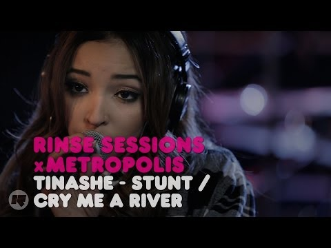 Tinashe - Stunt / Cry Me A River (Cover) — Rinse Sessions x Metropolis