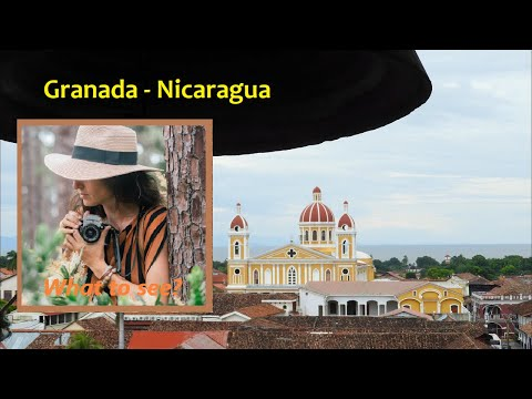 WHAT TO SEE IN Granada, Nicaragua.