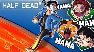 I'M SO UNLUCKYYYY - Half Dead 2 (With Vanoss, Nogla & Terroriser)