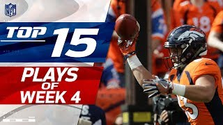 Top 15 Plays of Week 4 | NFL Highlights