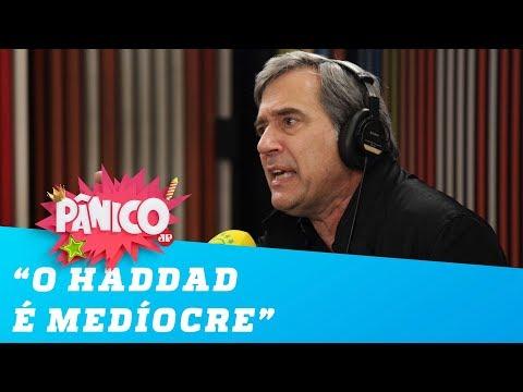 Marco Antonio Villa: 'O Haddad é medíocre'