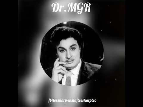 Best tamil whatsapp video status-Dr.MGR
