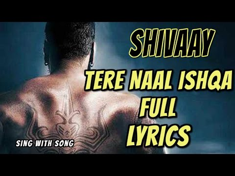Tere Naal Ishqa lyrics video song -...