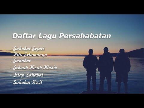 Lagu Tentang Persahabatan - Sangat Menyentuh