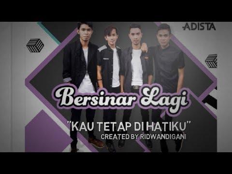 Adista Band - Kau Tetap Di Hatiku (Video Lirik)