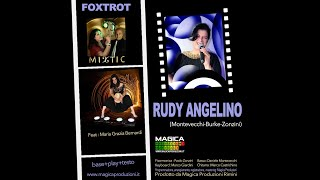 RUDY ANGELINO (Montevecchi-Burke-Zonzini) Feat  Maria Grazia Bernardi