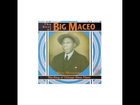 Big Maceo Merriweather - Worried Life Blues