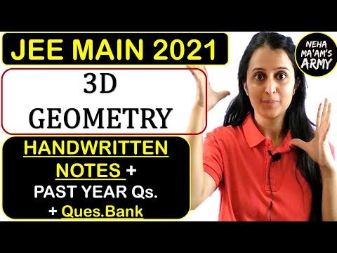 JEE MAIN 2021: THREE DIMENSIONAL GEOMETRY HANDWRITTEN NOTES + PAST YEAR Qs.