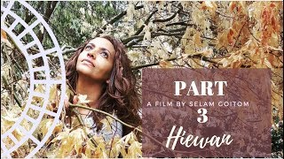 Hiewan | Eritrean Film | Part 3
