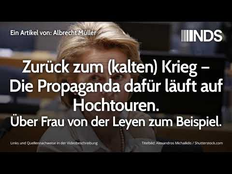 Zurück zum (kalten) Krieg – Propaganda läuft auf Hochtouren. Über Frau von der Leyen zum Beispiel