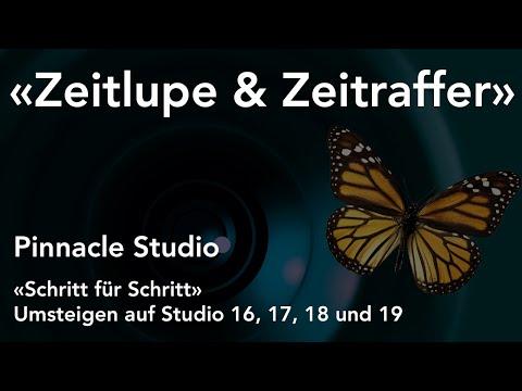 Zeitlupe und Zeitraffer mit Pinnacle Studio  - Umsteigen auf Studio 16, 17, 18 und 19