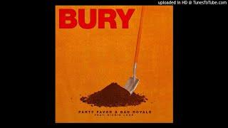 Play BURY (feat. Richie Loop & Bad Royale)
