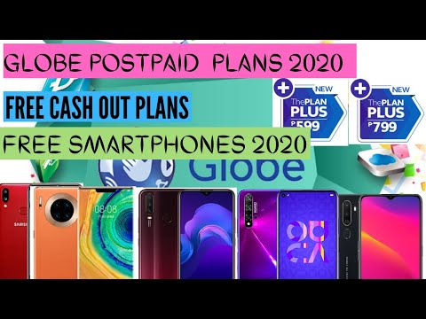 Globe Postpaid Plan | Free Cash Out | Free Smartphones 2020