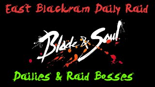 Blade & Soul : East Blackram Supply Chain (Raid Daily Hub)