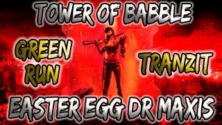 Tower Of Babble Complete Easter Egg Guide Dr Maxis [black Ops 2 Zombies Tranzit]