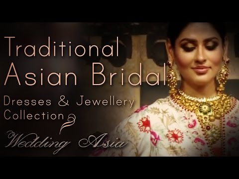 Traditional Bridal Wear And Asian Bridal Jewellery Collection | Wedding Season 2017 | Wedding Asia