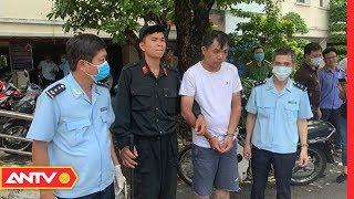 An ninh ngày mới hôm nay | Tin tức 24h Việt Nam | Tin nóng mới nhất ngày  17/05/2019  | ANTV