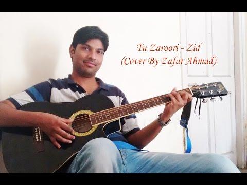Tu Zaroori | Zid | Guitar Cover & Chords - YouTube