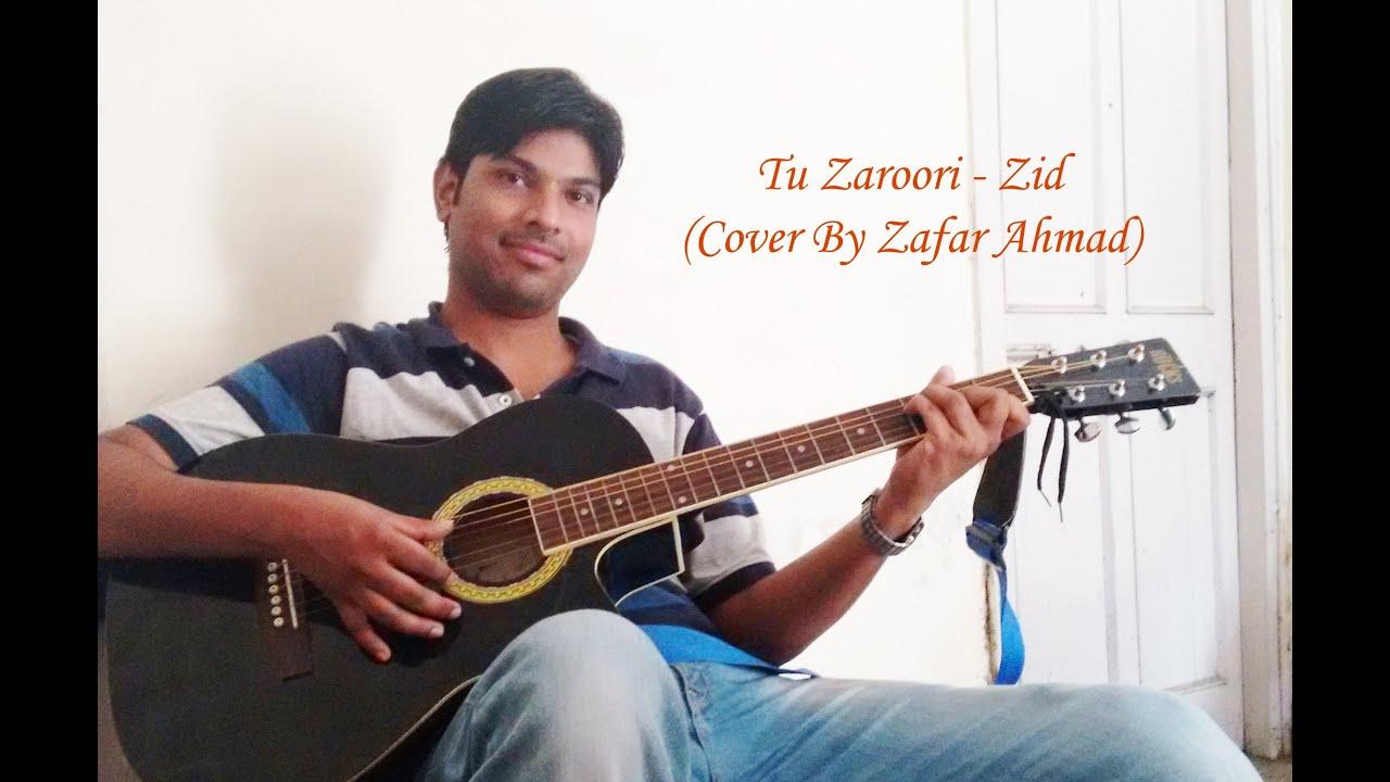 Tu Zaroori : Zid : Guitar Cover u0026 Chords - YouTube