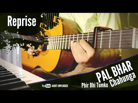 PAL BHAR | Phir Bhi Tumko Chahunga (REPRISE) | Arijit Singh | Half Girlfriend | Cover by Aarit